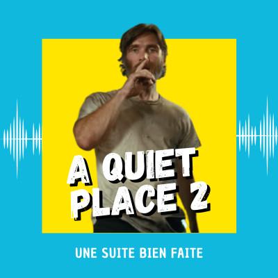 A Quiet Place 2 : une suite bien faite cover