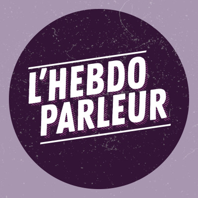 Image of the show L'Hebdo Parleur -  Radio Parleur