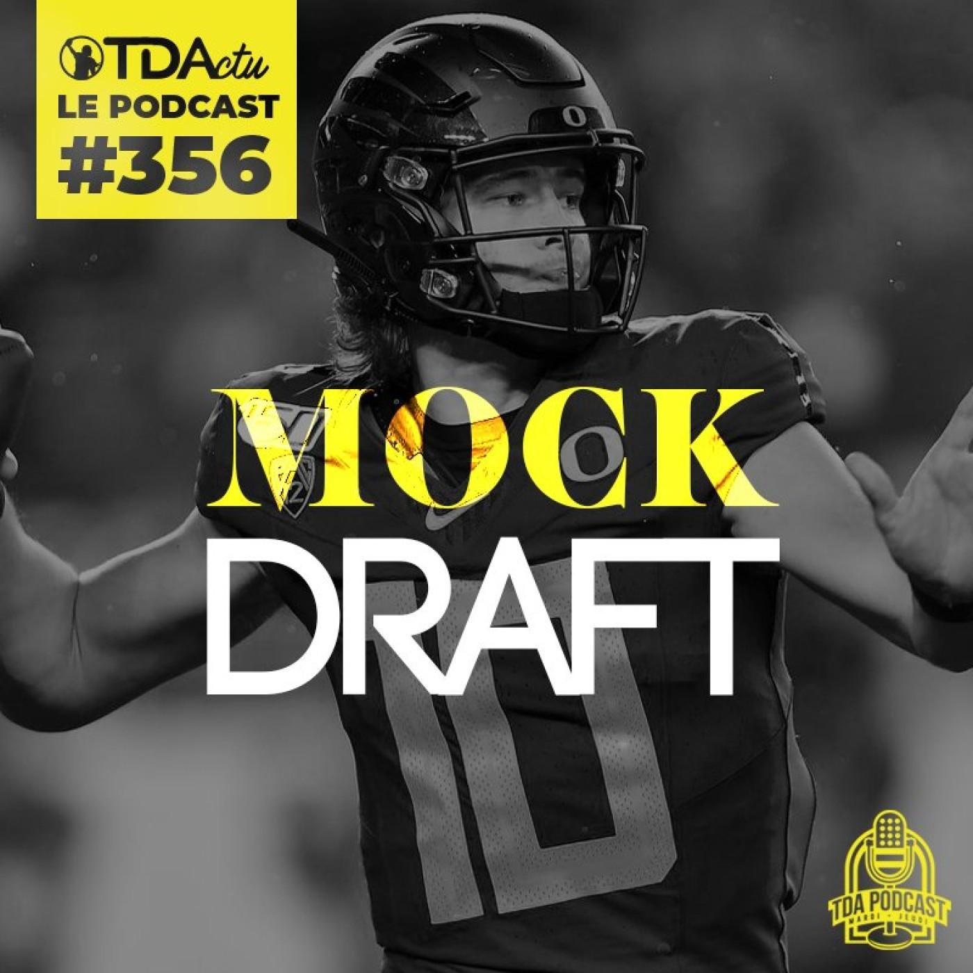 #356 - La Mock Draft du 1er tour