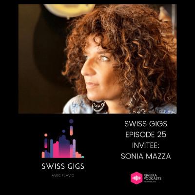 SWISS GIGS AVEC FLAVIO - EPISODE 25 - INVITEE : SONIA MAZZA cover