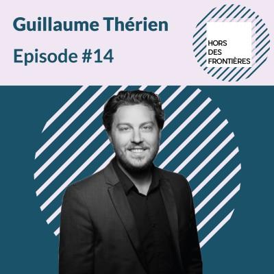 image Episode #14 Guillaume Thérien - Allier création artistique et technologie au service des grands groupes