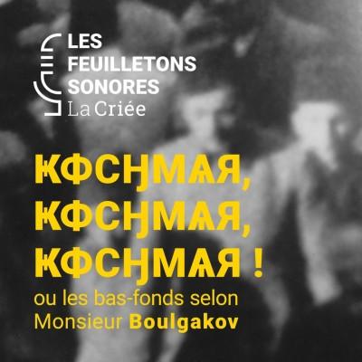 Kochmar, Kochmar, Kochmar ! ou Les bas-fonds selon Monsieur Boulgakov cover