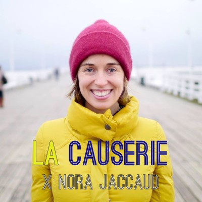image La Causerie - Nora Jaccaud: Everyone is a Story
