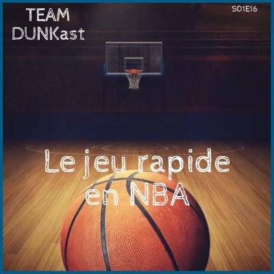 Team Dunkast - Jeu rapide en NBA cover