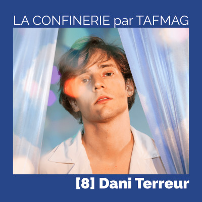 La Confinerie par Tafmag #8  - Dani Terreur cover