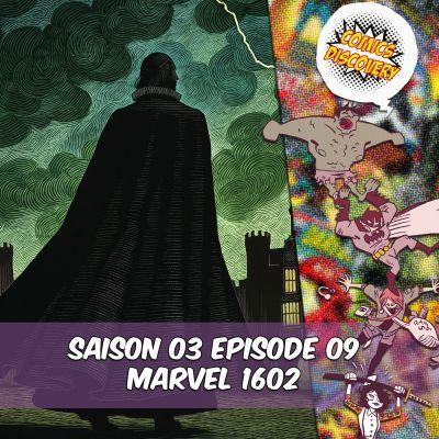 image ComicsDiscovery S03E09: Marvel 1602