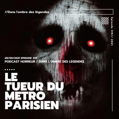 Dans l'ombre des légendes-319 Le tueur du métro parisien... cover