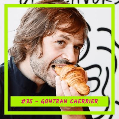 #35 - Gontran Cherrier : Le boulanger français à la conquête du monde cover