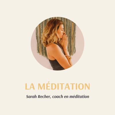 S1 - E3 : La méditation avec Sarah Recher cover