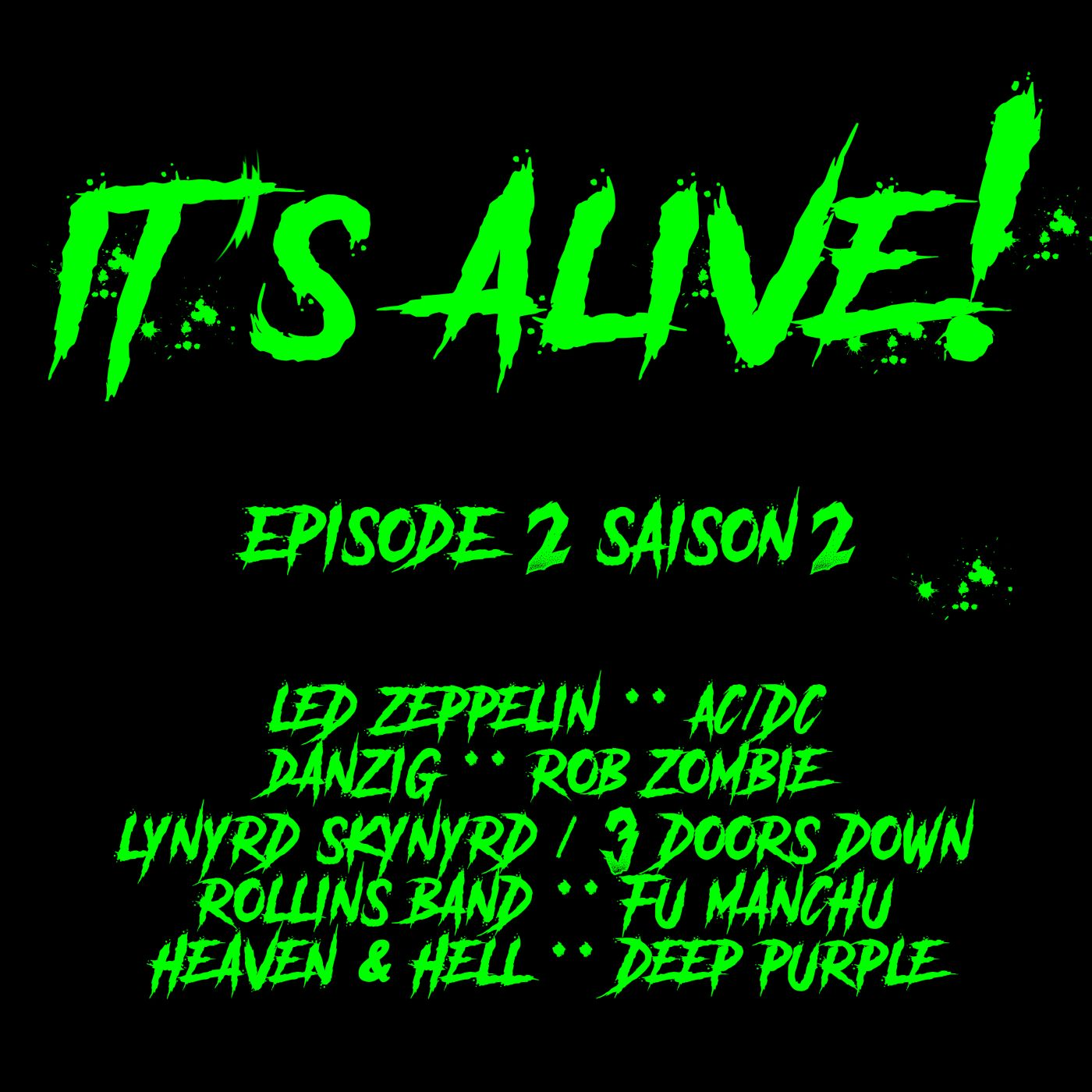 It's Alive! Episode 2