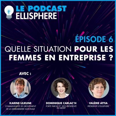 Episode 06 | Quelle situation pour les femmes en entreprise ? cover