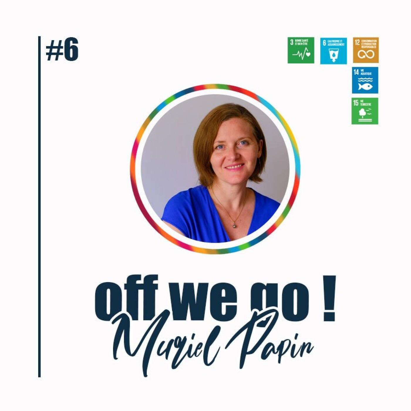 Lutter contre la pollution plastique pour ne pas laisser une dette environnementale à nos enfants - Muriel Papin (No Plastic In My See)