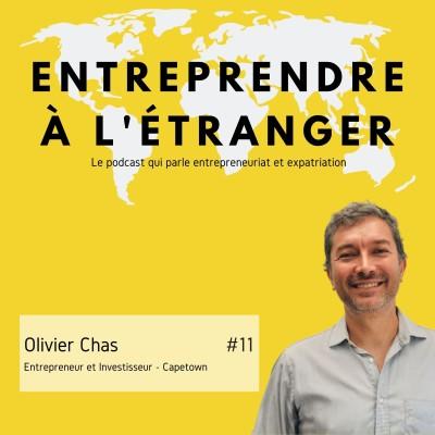 Entreprendre à l'étranger - Olivier Chas -Entrepreneur et Investisseur - Capetown cover