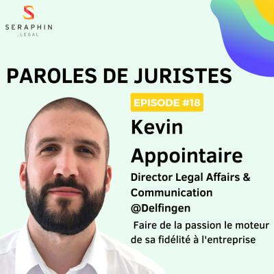 #18 - Kevin Appointaire - Faire de la passion le moteur de sa fidélité à l'entreprise cover