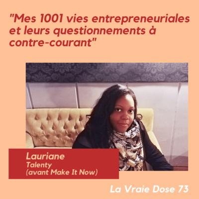 """LVD 73 - AU CAFÉ LVD avec Lauriane de Talenty - """"Mes 1001 vies entrepreneuriales et leurs questionnements à contre courant"""" cover"""
