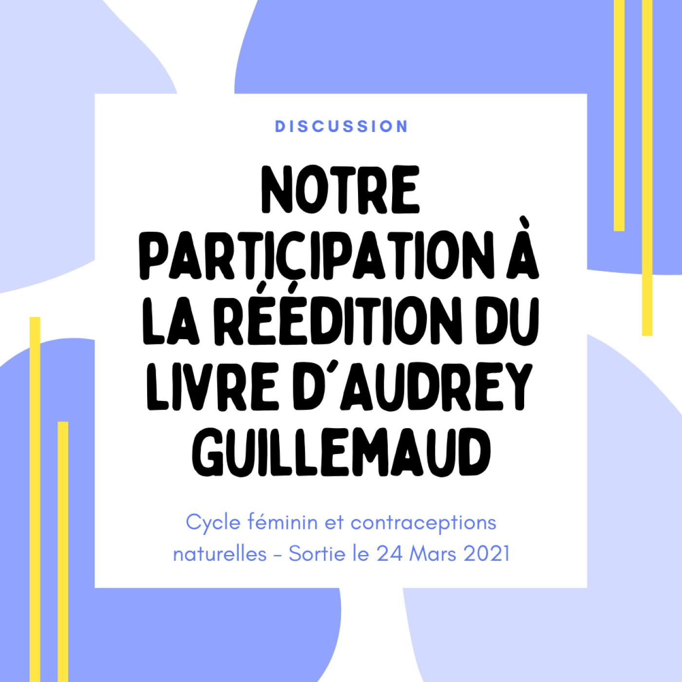 Notre participation à la réédition du livre d'Audrey Guillemaud