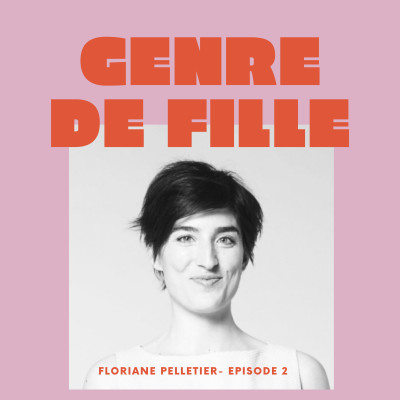 #2 -Floriane Pelletier, déconstruire ses idées sur la beauté et vouloir rendre les femmes plus belles cover