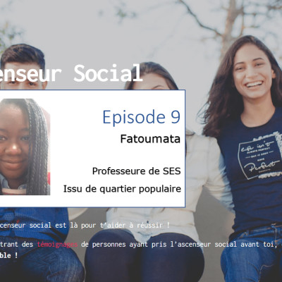 L'ascenseur social le Podcast - Episode 9 - Fatoumata cover