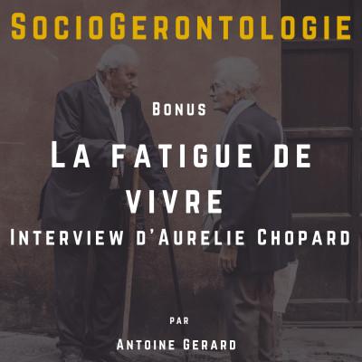 Bonus - La fatigue de vivre - Interview Aurélie Chopard cover