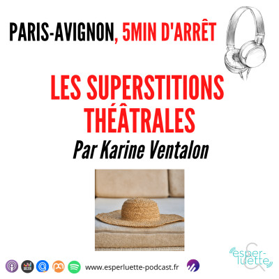 Les superstitions théâtrales - Paris / Avignon, 5 minutes d'arrêt cover