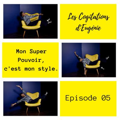 Mon Super pouvoir, c'est mon style. Ep.05 cover