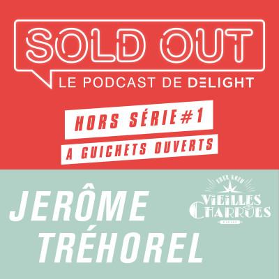 SOLD OUT HORS SERIE  #1 - Jérôme TREHOREL / Les Vieilles Charrues cover