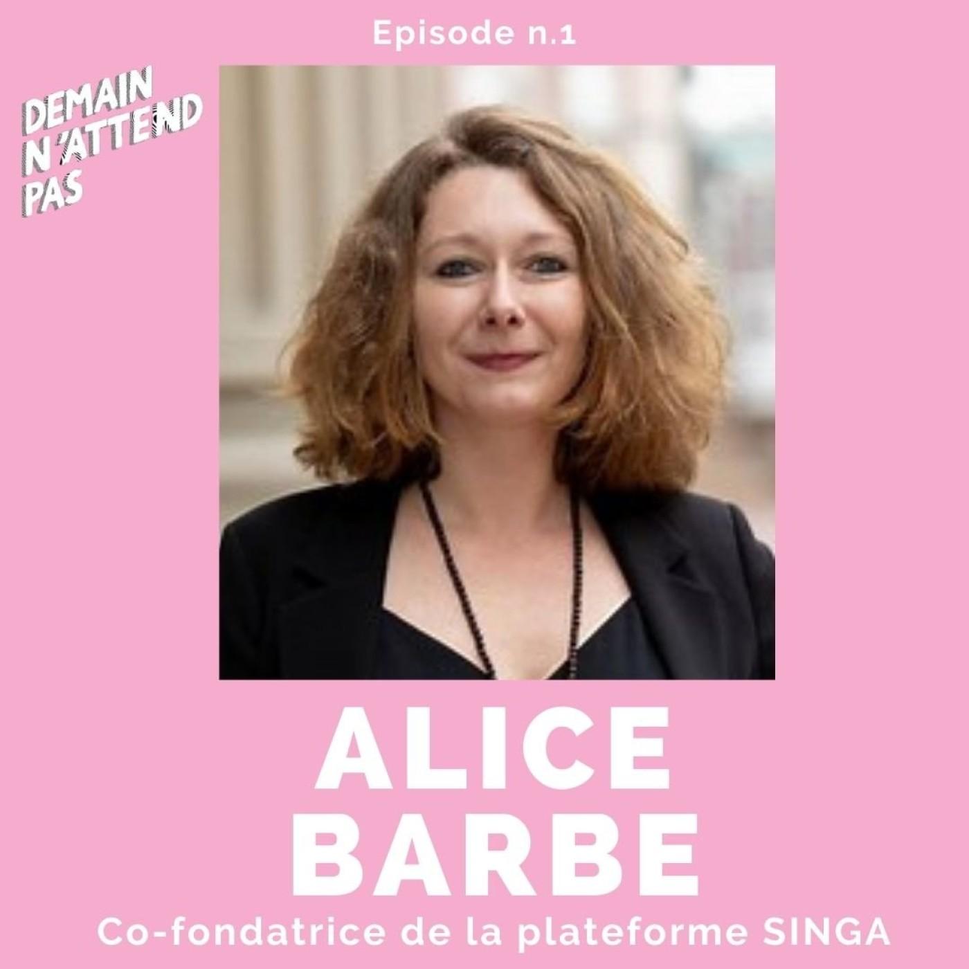 1- Alice Barbe, cofondatrice de SINGA, une plateforme de mise en relation de personnes migrantes et de locaux autour de projets communs