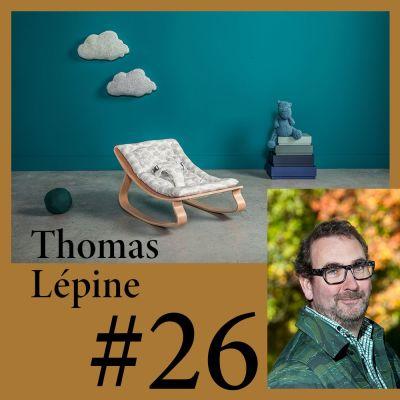 """image #26 Thomas Lépine (Charlie Crane) """"Souvent il faut 2 ans pour éditer un nouveau meuble"""""""