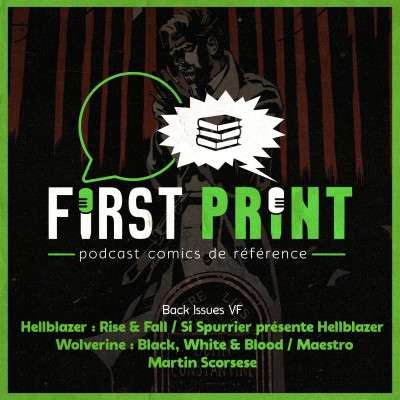 Double dose de Hellblazer, Wolverine tricolore, Maestro et Martin Scorsese : les reviews de comics VF continuent ! [Back Issues VF] cover
