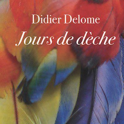 image Jours de dèche | Par Didier Delome