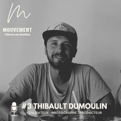 #3 Thibault Dumoulin - L'équilibre entre les extrêmes cover
