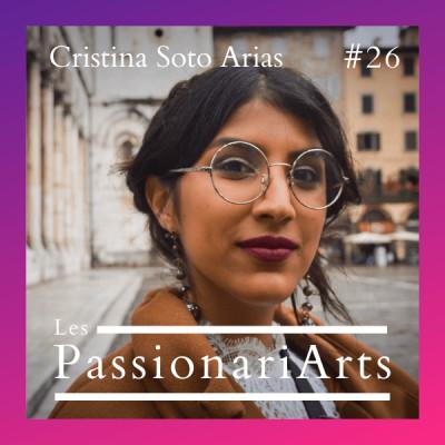 #26 Cristina Soto Arias, étudiante en management de la culture - Le pari de ses rêves cover