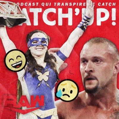 Catch'up! WWE Raw du 19 juillet 2021 — Good Cross Bad Kross cover