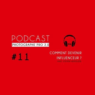 #11 - Steven Herteleer : comment devenir influenceur cover
