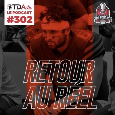 image TDA Podcast n°302 - Débrief S1 : retour au réel pour les Browns