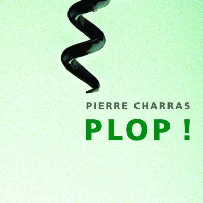 image Plop !, de Pierre Charras | Par Annick Roux Charras