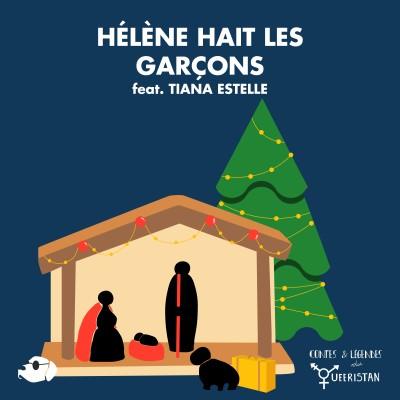 🎄Hélène hait les garçons (feat. TIANA ESTELLE) cover