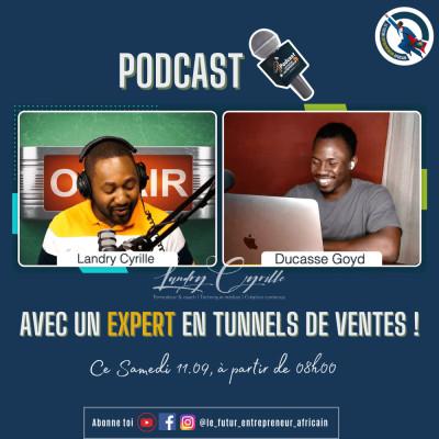 #65 - 🔥15K€ à 30K€/Mois depuis le Bénin grâce à son expertise en Tunnel de vente(Interview avec Ducasse) cover