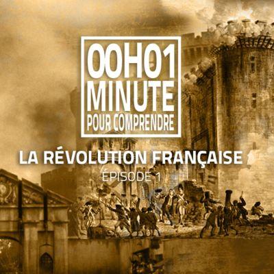 image La Révolution française - Episode 1
