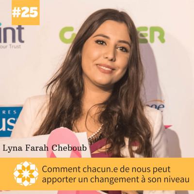 E#25 Comment chacun.e de nous peut apporter un changement à son niveau, Farah Cheboub cover