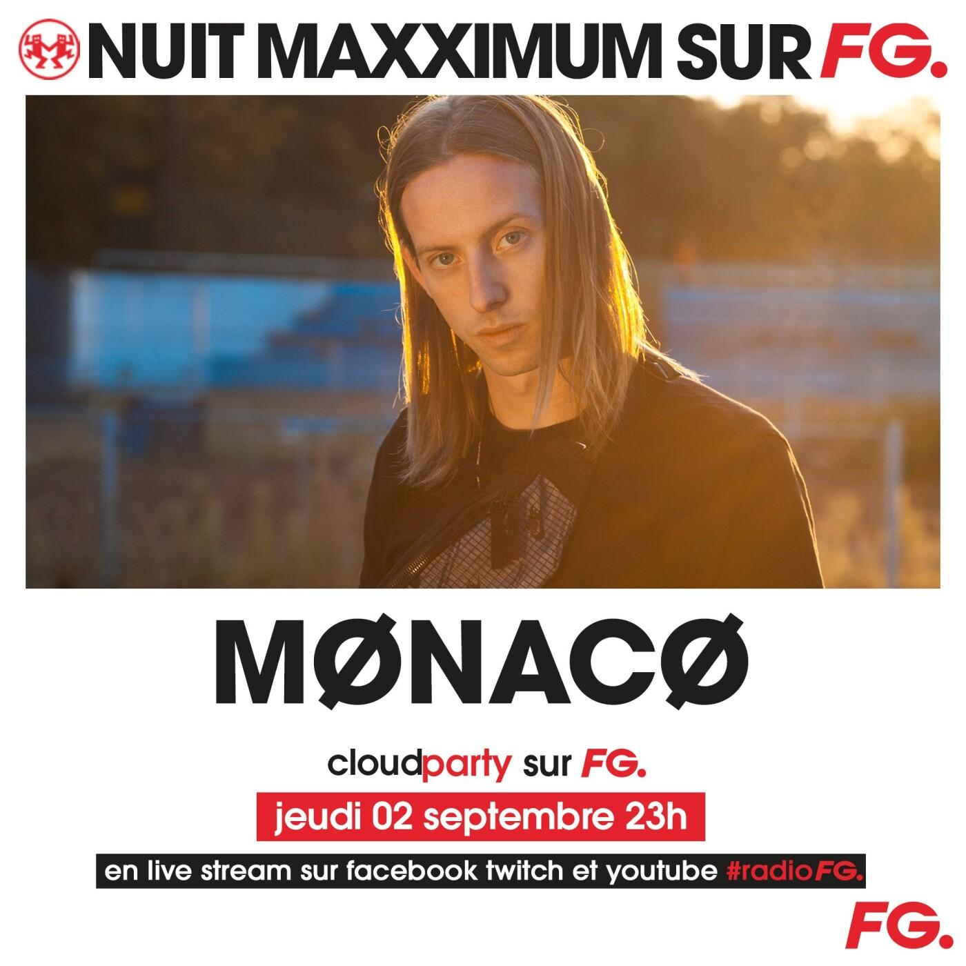 LA NUIT MAXXIMUM SUR FG : MONACO