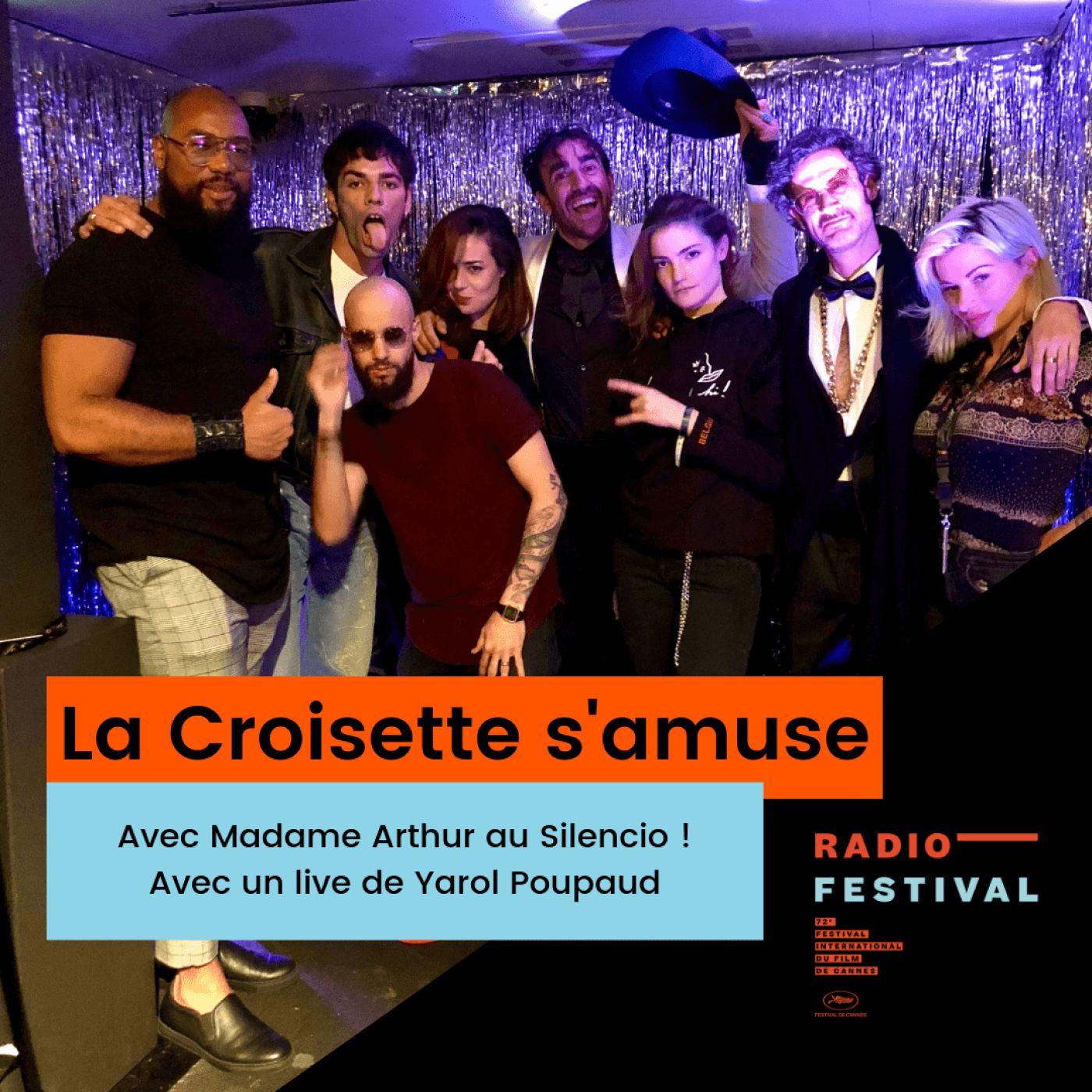 Au Silencio avec Madame Arthur et Yarol Poupaud - 21 mai 2019