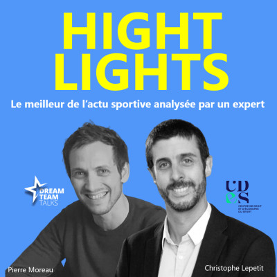 HIGHLIGHTS#9 LE MEILLEUR DE L'ACTUALITE SPORTIVE avec CHRISTOPHE LEPETIT du CDES cover