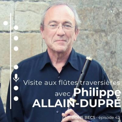 Épisode 42 • Philippe ALLAIN-DUPRÉ : visite aux flûtes traversières cover