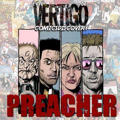 image ComicsDiscovery Vacances S02E01 : Preacher