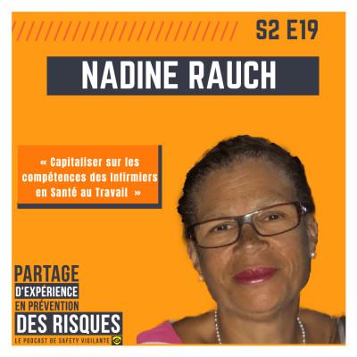 S2E19 - Nadine RAUCH - «Capitaliser sur les compétences des Infirmiers en Santé au Travail» cover