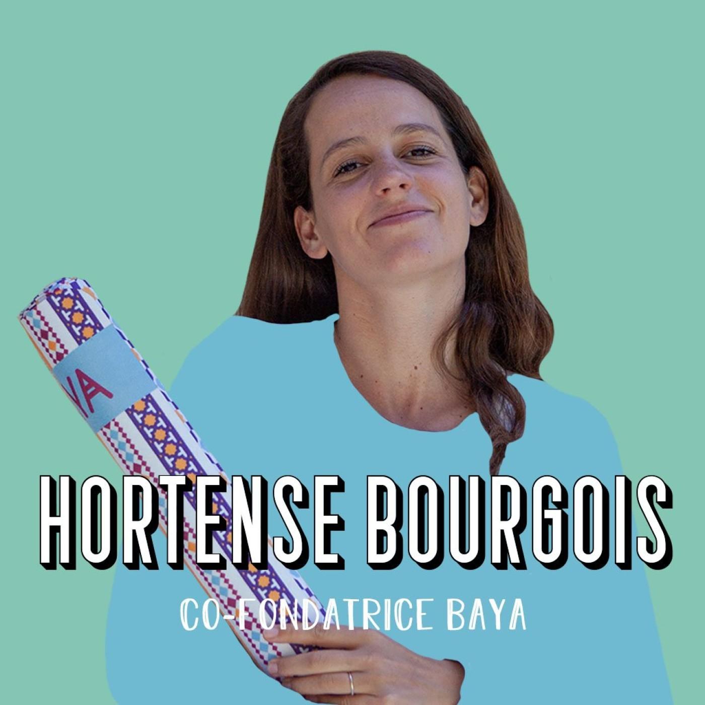 Hortense Bourgois, co-fondatrice de Baya - Le bien-être avant tout