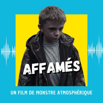 Affamés : un film de monstre atmosphérique cover