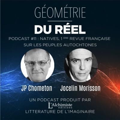 """#11 - """"Natives"""", la première revue française sur les peuples autochtones, avec JP Chometon et Jocelin Morisson cover"""