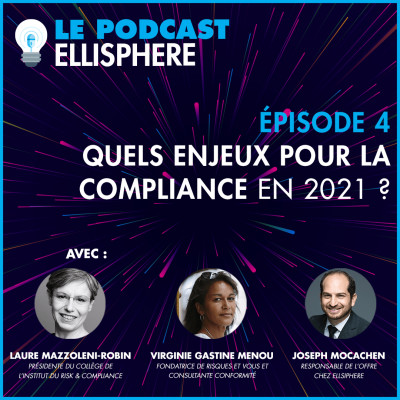 Episode 04 | Quels enjeux pour la compliance en 2021 ? cover